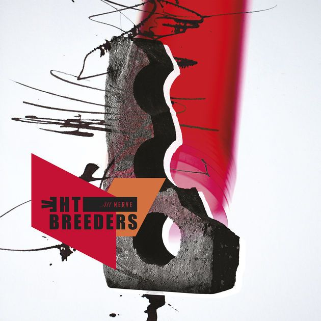 The Breeders — «All Nerve»