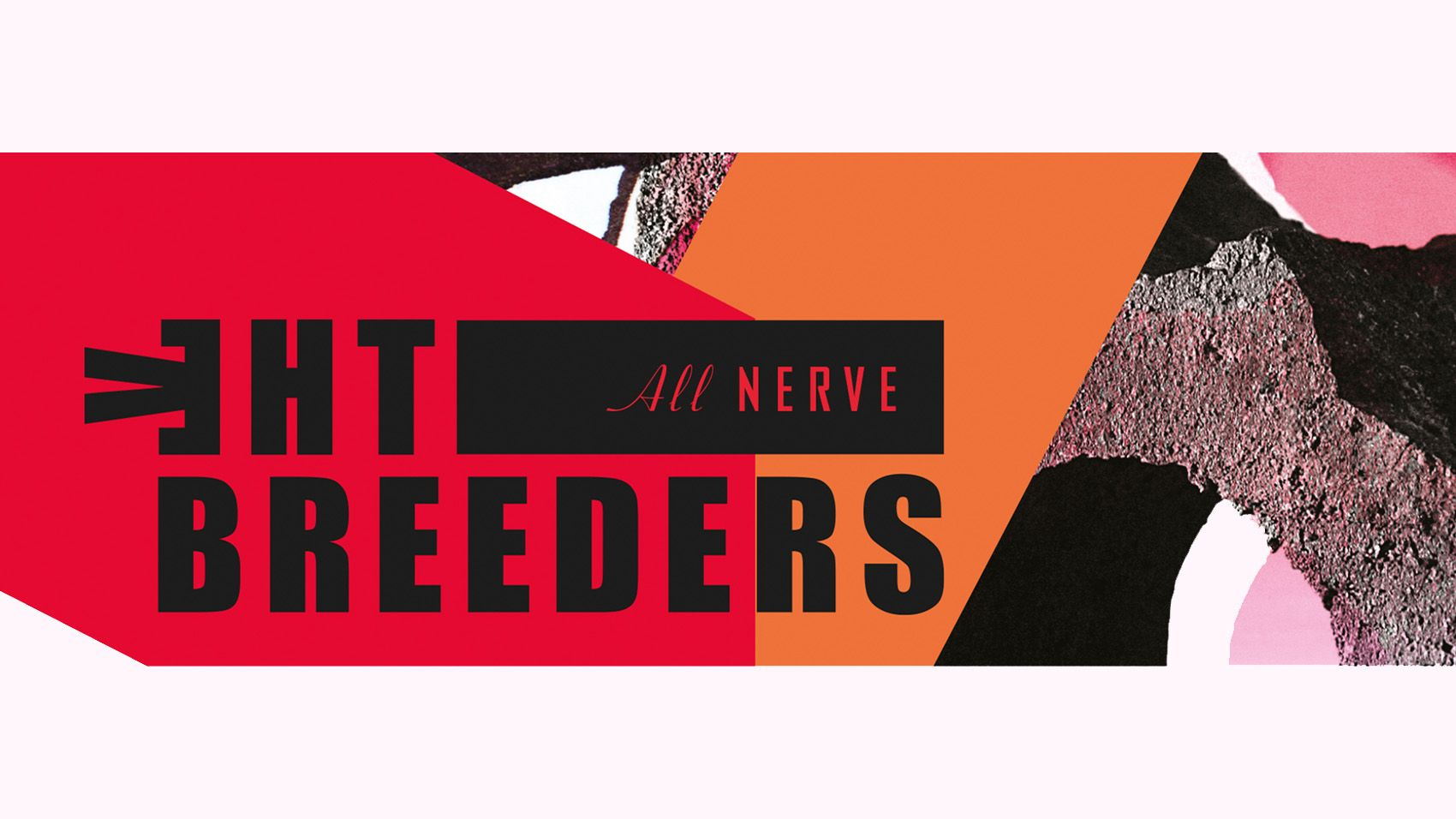 The Breeders  All Nerve Intro