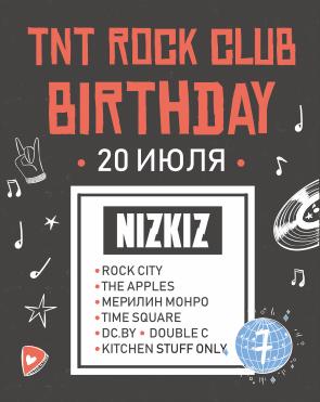 TNT Rock Club Birthday!